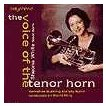 The Voice of the Tenor Horn | Sheona White (Tenor Horn), Yorkshire Bulding Society Band  ( CD )