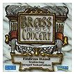 Brass in Concert   Fodens Band, featuring Sergei Nakariakov (trumpet)  ( CD )