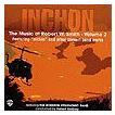 ロバート・W・スミス作品集    インチョン:ロバート・W・スミス曲集 Vol. II   ヒューストン・シンフォニック・バンド  ( 吹奏楽   CD )