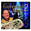 ユーフォニアム・マジック Vol. 2:ミュージック・オブ・ライフ   スティーヴン・ミード  ( CD )