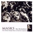 Masks: New Virtuoso Trumpet Music by American Composers | Rex Richardson (trumpet)  ( CD )