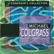 マイケル・コルグラス作品集 (80th Anniversary Edition) | ノース・テキサス・ウインド・シンフォニー 他  (2枚組)  ( 吹奏楽 | CD )