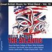大西洋を渡る鐘:イギリス吹奏楽作品集 第19集 | 王立ノーザン音楽大学ウインド・オーケストラ  ( 吹奏楽 | CD )