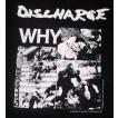 ディスチャージ Tシャツ Discharge WHY 正規品 ロックTシャツ バンドTシャツ