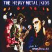 ヘヴィメタルキッズ Heavy Metal Kids - Official Bootleg: Live at Barbarella's (CD)