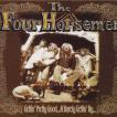 フォーホースメン The Four Horsemen - Gettin' Pretty Good... At Barely Gettin' By (CD)