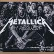 メタリカ Metallica - By Request: Hamburg, Germany 04/06/2014 (CD)