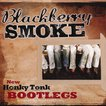 ブラックベリースモーク Blackberry Smoke - New Honky Tonk Bootlegs (CD)
