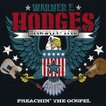 ワーナーE.ホッジス Warner E. Hodges and The Disciples of Loud - Preachin' the Gospel (CD)