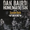 ダンベアード Dan Baird and Homemade Sin - Sweden Rock 2016 (DVD/CD)