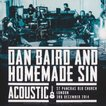 ダンベアード Dan Baird and Homemade Sin - Acoustic: London  03/12/2014 (CD)