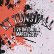 KTタンストール KT Tunstall - Live in London: March 2011 Reissue (CD)