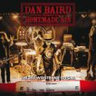 ダンベアード Dan Baird and Homemade Sin - The Red Wristband Special (CD)