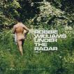 ロビーウィリアムス Robbie Williams - Under the Radar Vol 2 (CD)