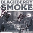 ブラックベリースモーク Blackberry Smoke - The Southern Ground Sessions Acoustic Ep: Exclusive Autographed Edition (CD)