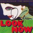 エルヴィスコステロ Elvis Costello & The Imposters - Look Now: Exclusive Autographed Deluxe Edition (CD)