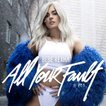 Bebe Rexha / All Your Fault Part 1