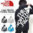 送料無料 スウェットパーカー ザ・ノースフェイス THE NORTH FACE ロゴマント フルジップ フーディー メンズ 2017春夏新作 バックプリント BIG ロゴ