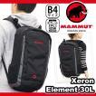 MAMMUT マムート リュック Xeron Element 30L エクセロン バックパック デイパック 正規品 軽量 メンズ レディース ブランド セール