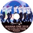 【韓流DVD】Wanna One [ 2018 TV COLLECTION ] Light / BOOMERANG★ワノワン