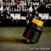 Reload X RDA 24mm <Black> ReLoad Vapor USA / リロード*正規品*VAPE