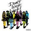 NMB48/Don't look back!<通常盤:Type-C>[CD+DVD]