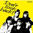 NMB48/Don't look back!<限定盤:Type-A>[CD+DVD]