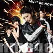 NMB48/Must be now<限定盤>Type-A[CD+DVD]