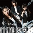 NMB48/Must be now<限定盤>Type-B[CD+DVD]