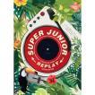 【特別仕入】【限定版】【全曲和訳】SUPER JUNIOR 8TH Repackage REPLAY SPECIAL スーパージュニア 8集【ポスター】【レビューで生写真10枚】
