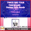 TWICE PHOTO BINDER BOOK  [TWICE 2ND TOUR TWICELAND Fantasy Park GOODS] 公式グッズ