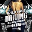 (おまけ付)2017.03.15発売 V.A./WILD BASS DRIVING -...
