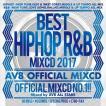 (おまけ付)BEST HIPHOP R&B MIXCD 2017 ‐AV8 OFFICIA...