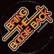 BRING THE BOOGIE BACK / DJ 大自然