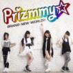 Prizmmy☆/ブランニューワールド!!(CD+DVD)(CD)