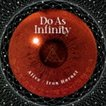 Do As Infinity / Alive/Iron Hornet [CD]