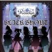 Roselia / BLACK SHOUT(CD+Blu-ray/生産限定盤) [CD]