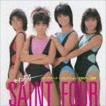 セイントフォー / コンプリート・コレクション 1984-1986 [CD]