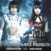 T.M.Revolution×水樹奈々 / Preserved Roses(通常盤) [CD]