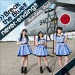 Run Girls,Run! / Break the Blue!!/never-ending!!(CD+Blu-ray) [CD]