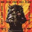 hide / HIDE YOUR FACE [CD]