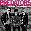 THE PREDATORS/ROCK'N'ROLL PANDEMIC(初回生産限定盤/CD+DVD)(CD)