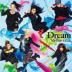Dream / My Way 〜 ULala〜(CD+DVD) [CD]