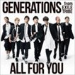GENERATIONS from EXILE TRIBE/ALL FOR YOU(CD)