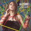 倖田來未 / re(CORD)(CD+DVD) [CD]