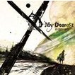 supercell / フジテレビアニメ ギルティクラウン オープニングテーマ: My Dearest(通常盤) [CD]