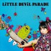 LiSA / LiTTLE DEViL PARADE(初回生産限定盤/CD+DVD) [CD]