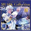 ★CD/アニメ/クラシカロイド MUSIK Collection Vol.3