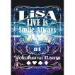 DVD/LiSA/LiVE is Smile Always ~364+JOKER~ at YOK...