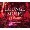 【TSUTAYA TOKYO ROPPONGIオリジナルCD】LOUNGE MUSIC El Paraiso